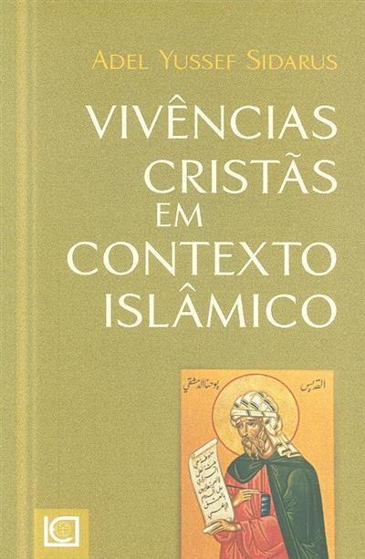 Vivências cristãs em contexto islâmico (Adel Yussef Sidarus)