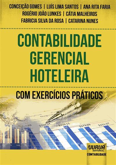 Contabilidade gerencial hoteleira (Conceição Gomes... [et al.])