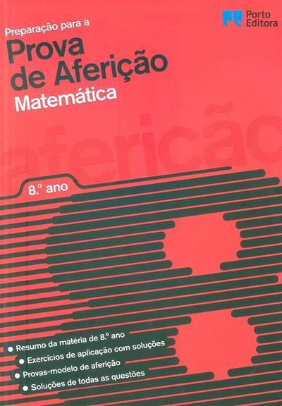 Preparação para a prova de aferição matemática, 8º ano (Susana Lobão, Teresa Malheiro)