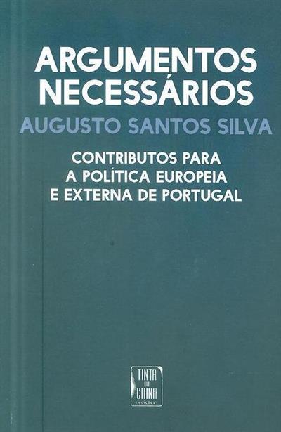 Argumentos necessários (Augusto Santos Silva)