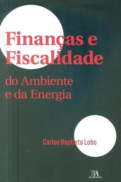 Finanças e fiscalidade (Carlos Baptista Lobo)