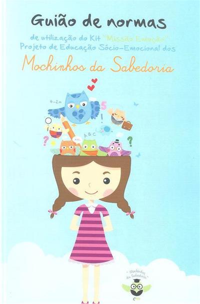 """Guião de normas de utilização do Kit """"Missão Emoção"""" (Sandra Costa)"""