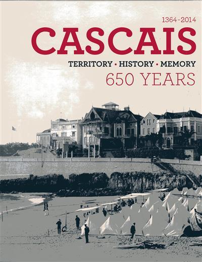 Cascais 650 years, 1364-2014 (co-ord.  João Miguel Henriques)