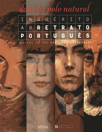 Inquérito ao retrato português (coord. cient. Anísio Franco, Filipa Oliveira, Paulo Pires do Vale)