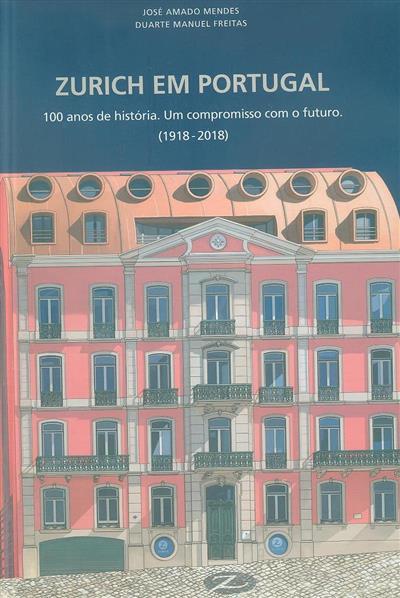 Zurich em Portugal (José Amado Mendes, Duarte Manuel Freitas)