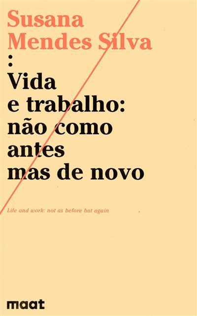 Vida e trabalho (Susana Mendes Silva)