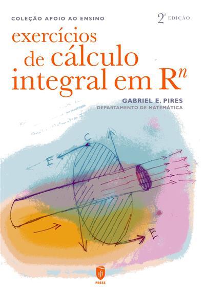 Exercícios de cáculo integral em Rn (Gabriel E. Pires)