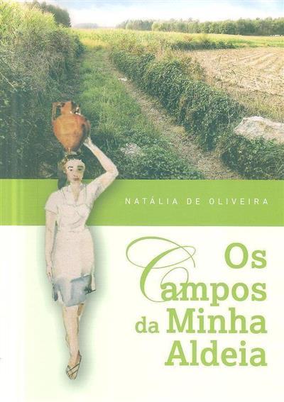 Os campos da minha aldeia (Natália de Oliveira)