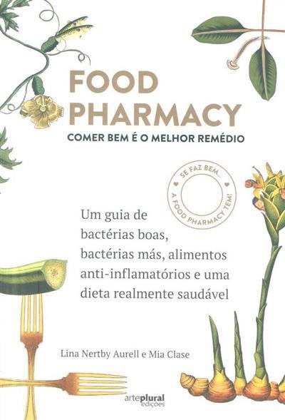 Food pharmacy (Lina Nertby Aurell, Mia Clase)