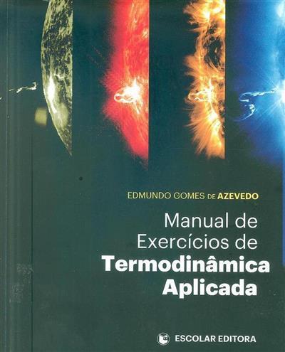 Manual de exercícios de termodinâmica aplicada (Edmundo Gomes de Azevedo)