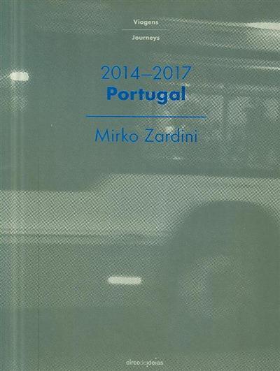 Portugal, 2014-2017 (Mirko Zardini)