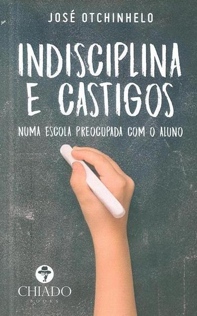 Indisciplina e castigos (José Otchinhelo)