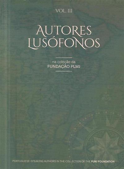 Autores lusófonos na coleção da Fundação PLMJ (textos João Silvério, Luís Sáragga Leal)