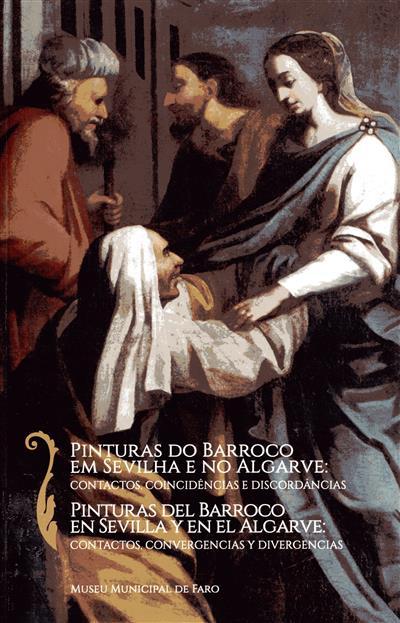 Pinturas do Barroco em Sevilha e no Algarve (comis. cient. e textos Lina Malo Lara, Luís de Moura Sobral)