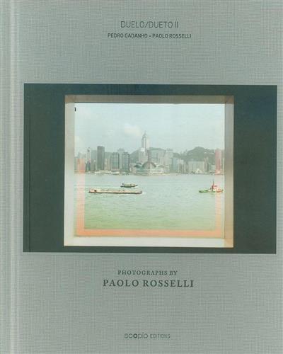 Duelo-Dueto II (Pedro Gadanho, Paolo Rosselli)