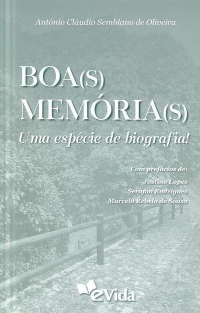 Boa(s) memória(s) (António Cláudio Semblano de Oliveira)