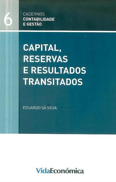 Capital, reservas e resultados transitados (Eduardo Sá Silva)