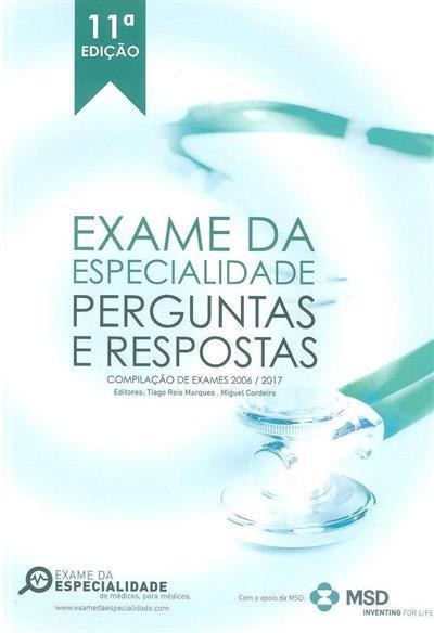 Exame da especialidade (ed. Tiago Reis Marques, Miguel Cordeiro)