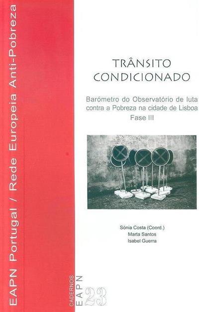 Trânsito condicionado (Marta Santos, Isabel Guerra)