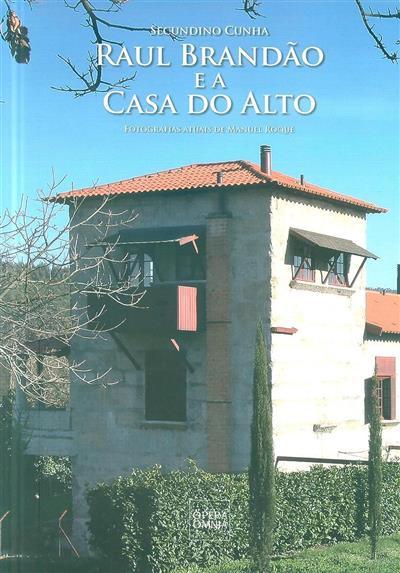 Raul Brandão e a Casa do Alto (Secundino Cunha)