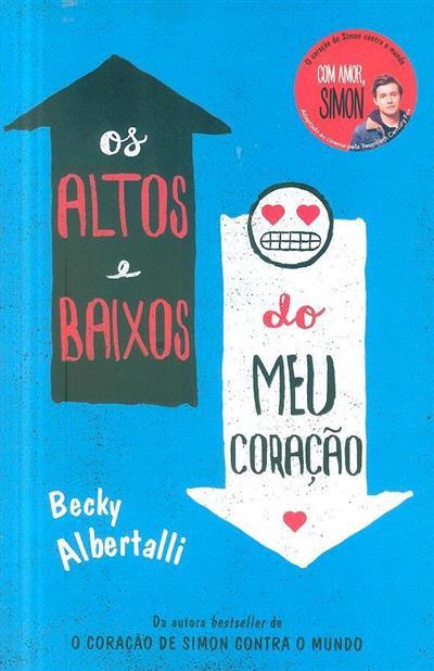 Os altos e baixos do meu coração (Becky Albertalli)