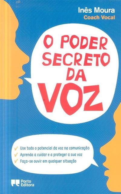 O poder secreto da voz (Inês Moura)