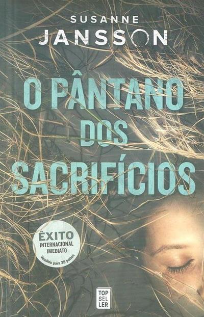 O pântano dos sacrifícios (Susanne Jansson)