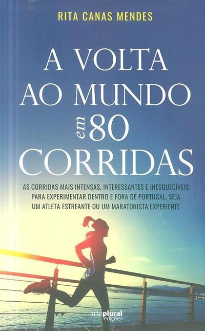 A volta ao mundo em 80 corridas (Rita Canas Mendes)