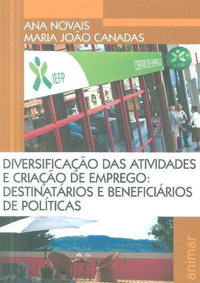 Diversificação das atividades e criação de emprego (Ana Novais, Maria João Canadas)