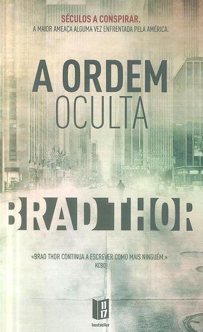 A ordem oculta (Brad Thor)