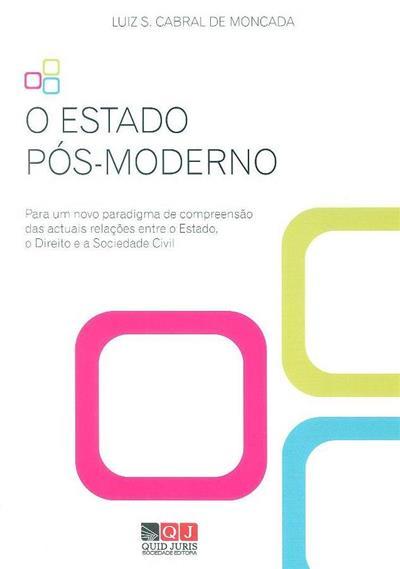 O estado pós-moderno (Luiz S. Cabral de Moncada)