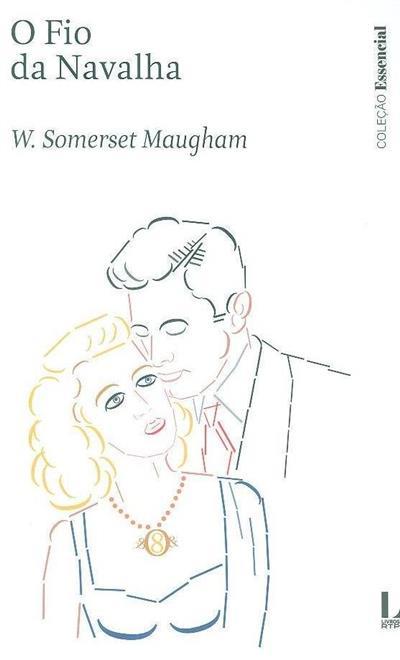 O fio da navalha (W. Somerset Maugham)