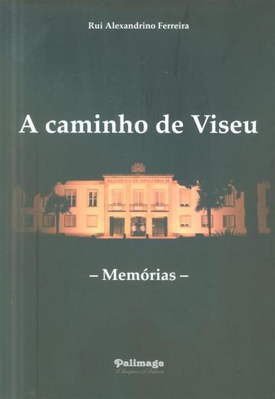 A caminho de Viseu (Rui Alexandrino Ferreira)