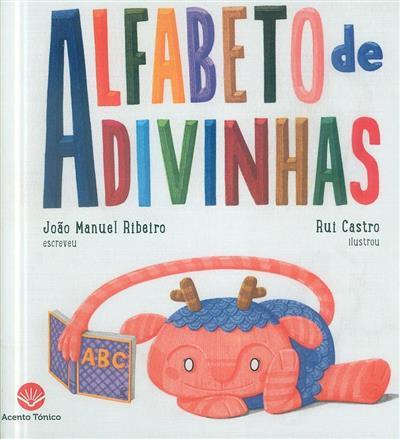 Alfabeto de adivinhas (João Manuel Ribeiro)