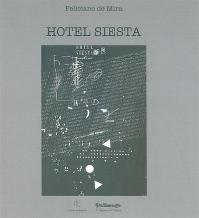Hotel Siesta (Feliciano de Mira)