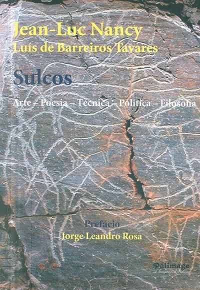Sulcos (Jean-Luc Nancy, Luís de Barreiros Tavares)