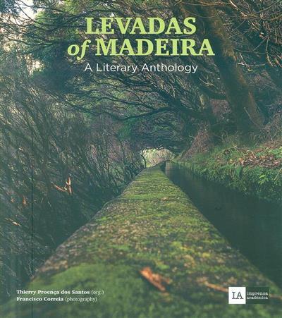 Levadas of Madeira (org. Thierry Proença dos Santos)