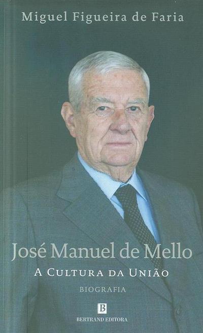 José Manuel de Mello (Miguel Figueira de Faria)