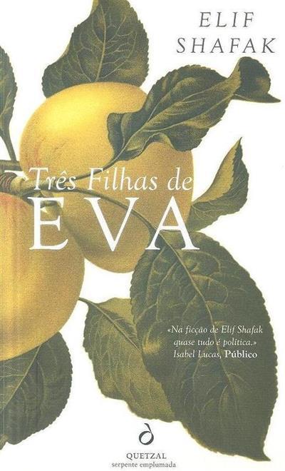 Três filhas de Eva (Elif Shafak)