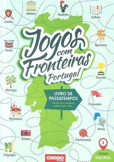 Distrito Vila Real (elab. Reverso Editora )