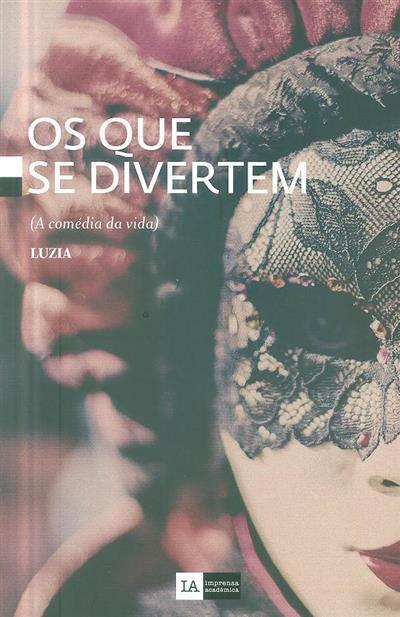 Os que se divertem (Luzia)