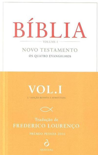 Bíblia (trad. do texto grego, apresentação e notas por Frederico Lourenço)