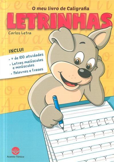 O meu livro de caligrafia (Carlos Letra)