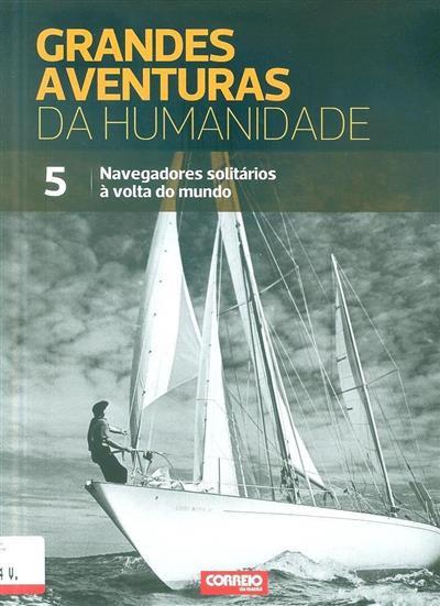 Navegadores solitários à volta do mundo (conceito da obra Nuria Cicero)