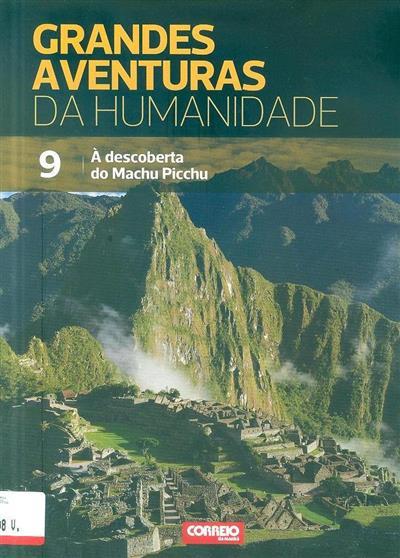À descoberta do Machu Picchu (conceito da obra Nuria Cicero)