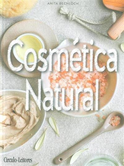 Cosmética natural (Anita Bechloch)