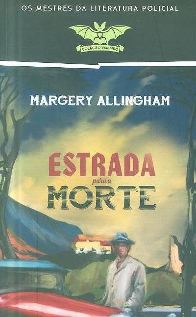 Estrada para a morte (Margery Allingham)