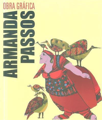 Armanda Passos (textos Eduardo Vitor Rodrigues... [et al.])