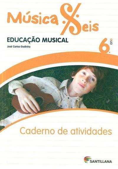 Música seis (José Carlos Godinho)