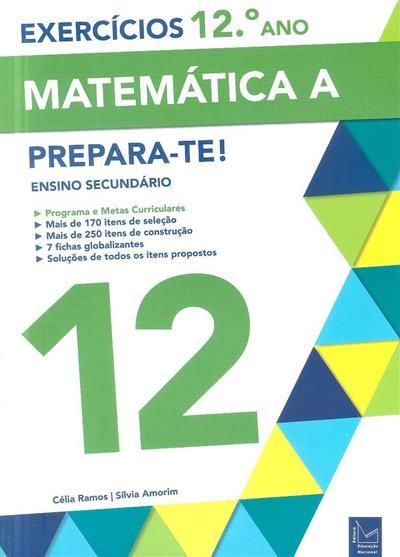 Matemática A (Célia Ramos, Sílvia Amorim)